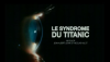 Nicolas Hulot : bande-annonce de son film «Le syndrome du Titanic»