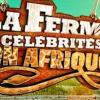La Ferme Célébrités 3 en Afrique : des avis de recherche sur des célébrités!