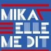 Découvrez le 1er extrait du nouvel album de Mika : il chante en français!