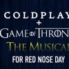 Game of Thrones a sa comédie musicale avec… Coldplay