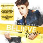 Justin Bieber avec Believe Acoustic