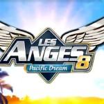 Les anges 8 : vidéos et révélations de cette nouvelle saison